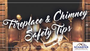 """roaring fireplace with the words """"Fireplace & Chimney Safety Tips"""" overlayed"""