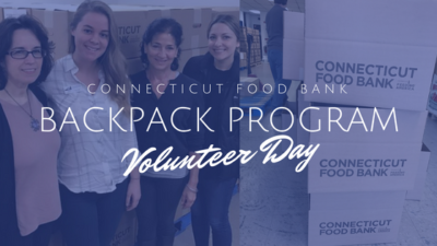 Connecticut Food Bank BackPack Program Volunteer Day